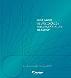 Guia básico de utilização da biblioteca virtual da FAPESP